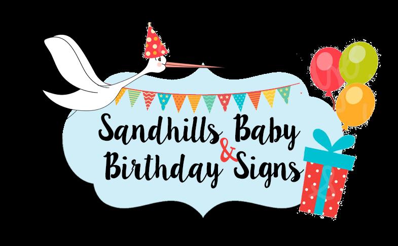 Sandhills Baby and Birthday Signs