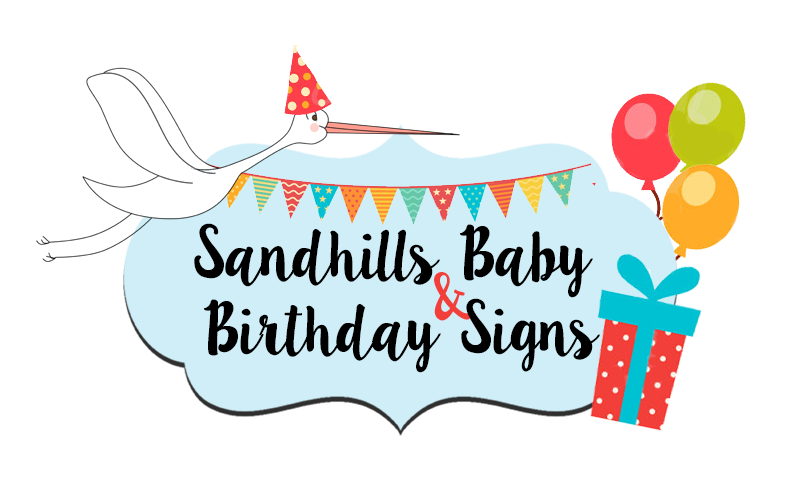 Sandhills Baby and Birthday Signs